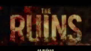 Trailer - As Ruínas (The Ruins) [Paramount Pictures/DreamWorks Pictures] - (IgorFilmesTrailers)