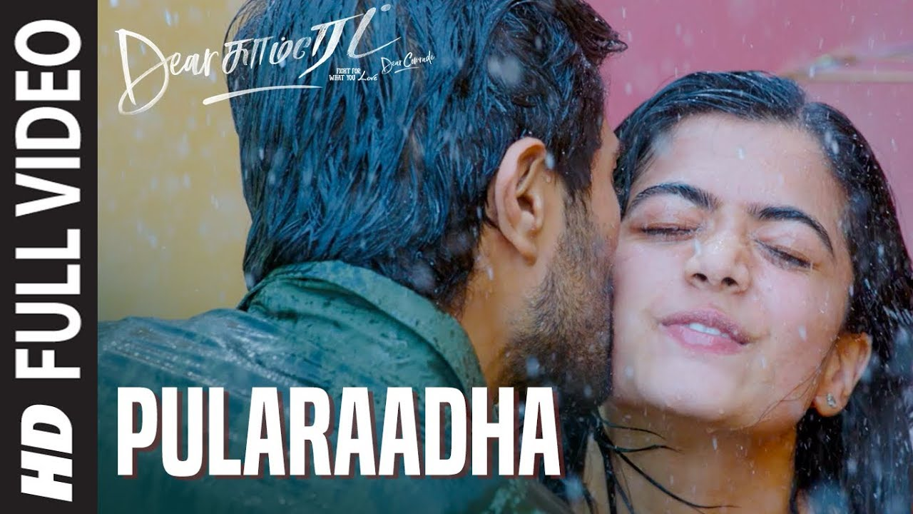 Pularaadha Video Song | Dear Comrade Tamil |  Vijay Deverakonda, Rashmika, Bharat