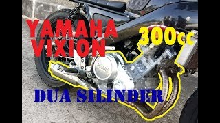 Download Video YAMAHA VIXION 2 SILINDER 300cc #oM2s MP3 3GP MP4