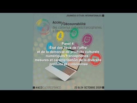 Panel 4: État des lieux de l'offre et de la demande de produits culturels numériques francophones