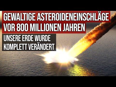 Gewaltige Asteroiden-Einschläge vor 800 Millionen Jahren - Unsere Erde wurde komplett verändert
