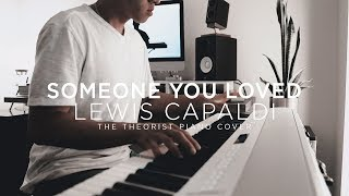 SOMEONE YOU LOVED (Lewis Capaldi) | The Theorist Piano Cover видео