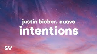 Download Mp3 Justin Bieber - Intentions  Lyrics  Ft. Quavo