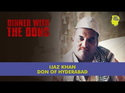 Ijaz Khan: The Don Of Hyderabad | Dinner With The Dons | Unique Stories From India