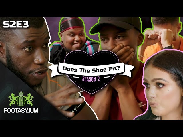 CHUNKZ, HARRY PINERO AND JACK FOWLER CRASH FILLY'S DATE | Does The Shoe Fit? Season 2 | Episode 3