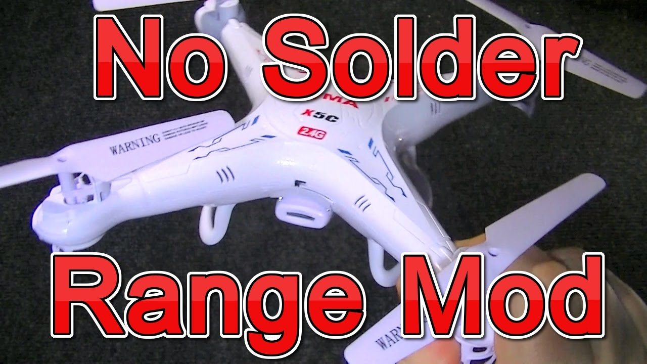 Syma X5C Mods - Range Extender Fix - Without Soldering Antenna Length Hack