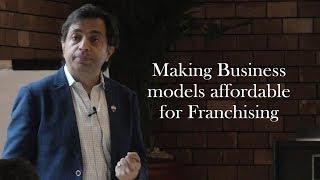 Franchise Management Series:(Making Business models affordable for