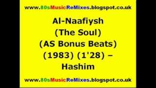Al-Naafiysh (The Soul) (AS Bonus Beats) - Hashim