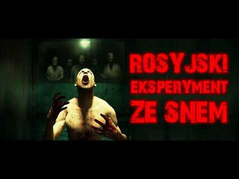 Rosyjski eksperyment ze snem - CreepyPasta (PL)