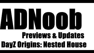 Dayz Origins Nested House Walkthrough/tour