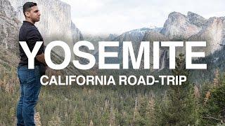 Exploring Yosemite National Park | California Road-Trip