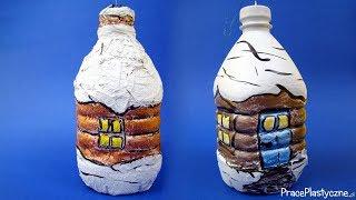 Jak zrobić bombkę z butelki? (domek)