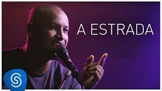 Thiaguinho - A Estrada (AcúsTHico 4) [Clipe Oficial]