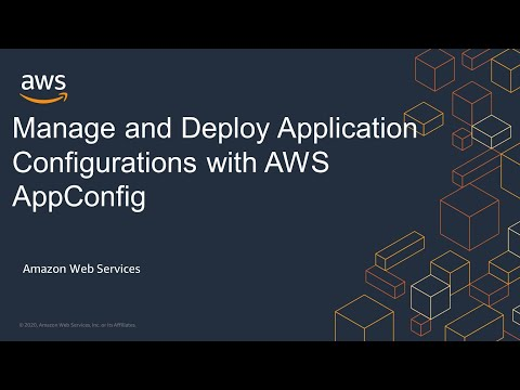 Manage and Deploy Application Configurations with AWS AppConfig