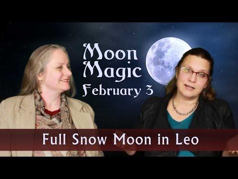 Full Moon in Leo, Feb 3, 2015 Snow Moon Magic