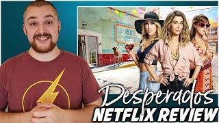 Desperados Movie Review 2020 Netflix Nasim Pedrad Anna Camp Sarah Burns