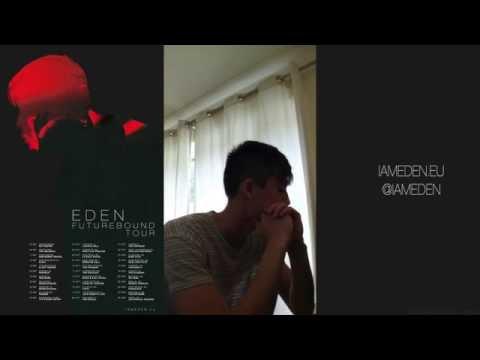 """EDEN - Periscope Live 8.5.16, """"hello 👋"""""""