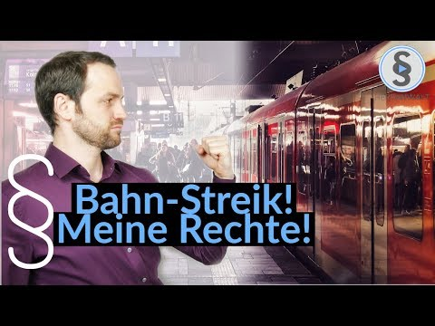 Bahn Streik - Entschädigung, Taxi, Übernachtung, Flugausfall | Herr Anwalt