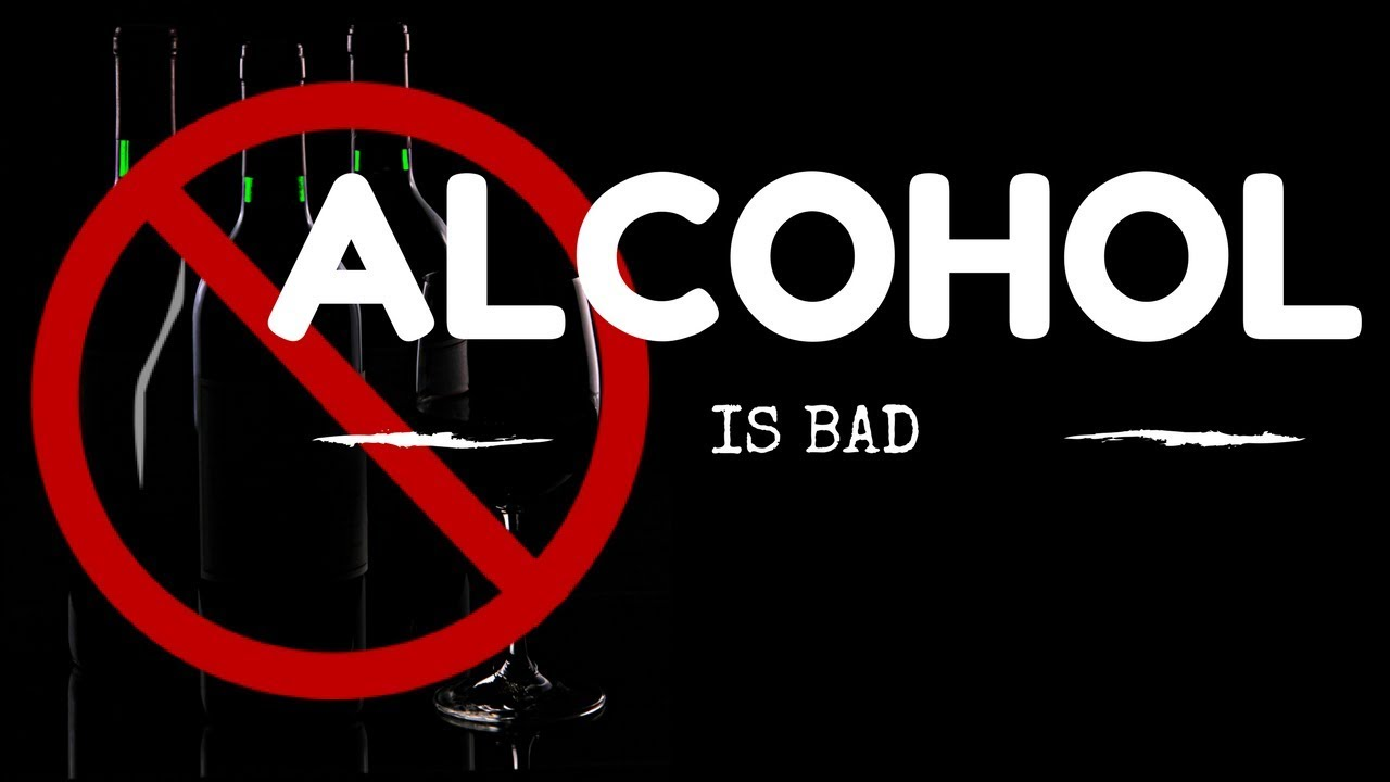 Drinking Alcohol Is Bad - YouTube