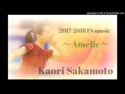 Kaori Sakamoto 2017-2018 FS music