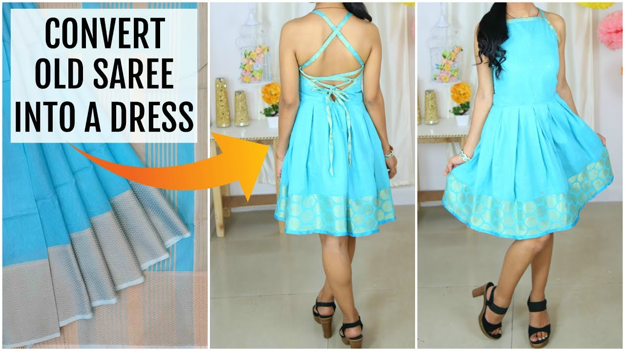 Convert Old SAREE into a DRESS - Cutting, Stitching, Lookbook ...
