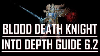 Blood Death Knight Guide 6.2 - Peroxcyde (Into Depth)