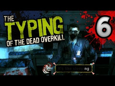 The Typing Of The Dead: Overkill - Level 6 - Scream Train (/w Filth of the Dead DLC) |