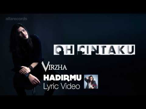 Virzha   Hadirmu Official Lyric Video