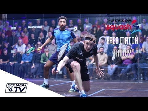 Free Match Friday - Willstrop v Fallows - Dunlop National Squash Champs 2018