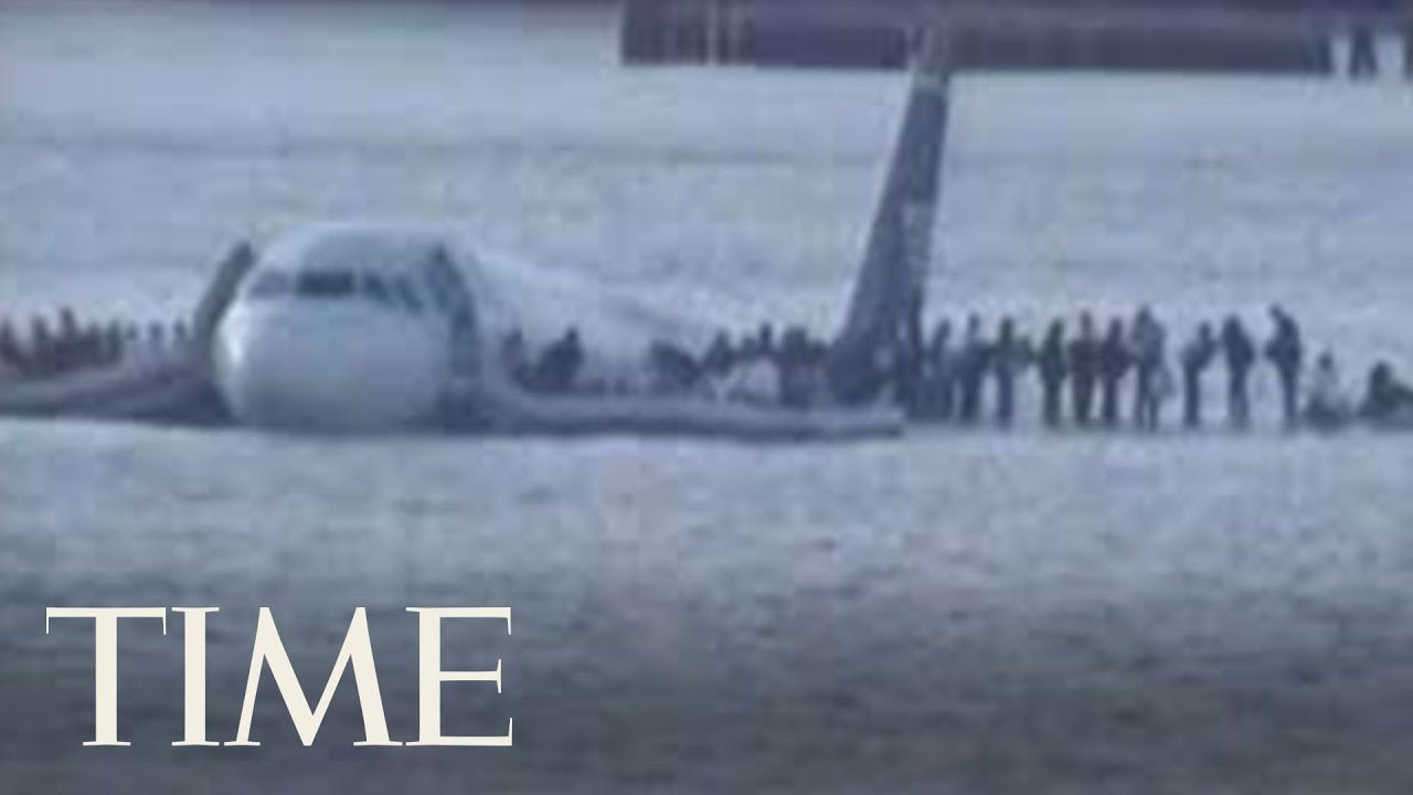 Footage Of The U S Airway Plane Landing On Hudson River In 2009 Time Youtube