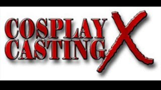 Cosplay Casting X