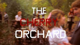 THE CHERRY ORCHARD: THEATRE TRAILER