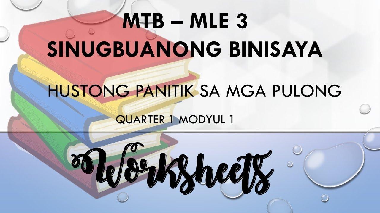 Grade 3 MTB - MLE Modyul 1 Sinugbuanong Binisaya Worksheets (MELC) pptx. -  YouTube [ 720 x 1280 Pixel ]