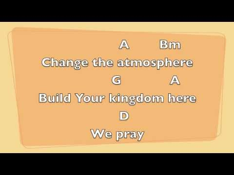 Build Your Kingdom Here [Key: D]- Lyrics & Chords