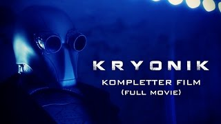 KRYONIK (ganzer Film HD) - Science-Fiction-Thriller/Action (2016)