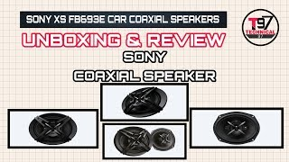 SONY XS FB693E Coaxial Car Speaker Unboxing | SONY XS FB693E Speaker Review | Car Coaxial Speaker