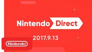 Nintendo Direct 9.13.17 LIVE REACTIONS W/Cobanermani456