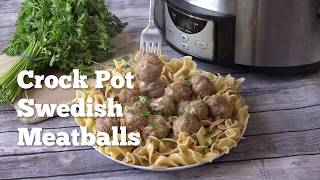 How to Make: Crock Pot Swedish Meatballs