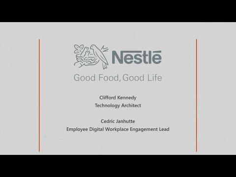 Nestlé's Office 365 cultural transformation - from silos to collaboration - BRK2221