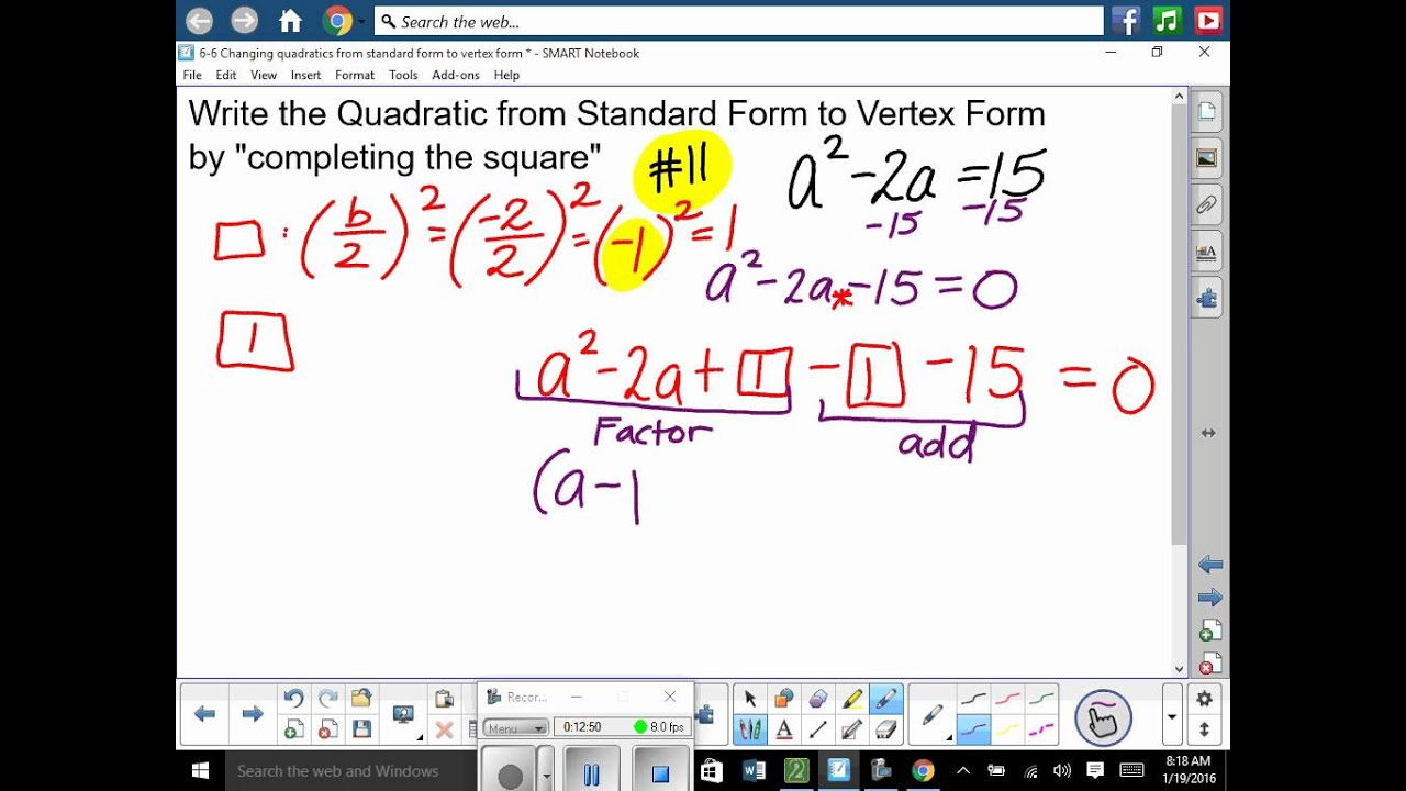 6 6 Writing A Quadratic From Standard Form To Vertex Form