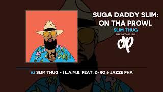 Slim Thug - Suga Daddy Slim: On Tha Prowl (FULL MIXTAPE)