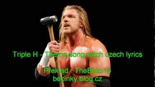 Triple H - Theme song (czech lyrics)