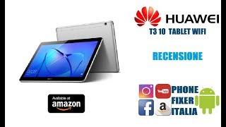 Huawei MediaPad T3 10 (wifi) Recensione By PHONE FIXER ITALIA
