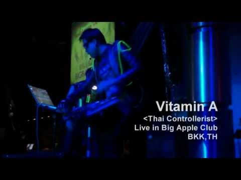 Vitamin A [Thai Controllerist] - Electro House Mix [LIVE]