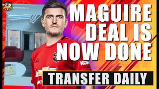 Manchester United reach total agreement with Harry Maguire (Di Marzio)! Man United Transfer News
