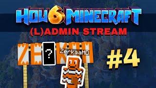 How To Minecraft - Season 6 - (L)ADMIN STREAM #4
