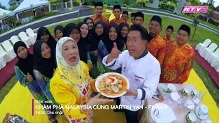 trailer kham pha malaysia cung martin yan - phan 2 phat song 1830 chu nhat tu 17122017