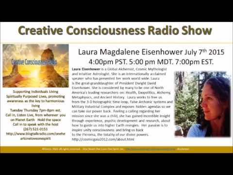 Laura Eisenhower: Global Alchemist, Cosmic Mythologist and Intuitive Astrologist July7th 2015