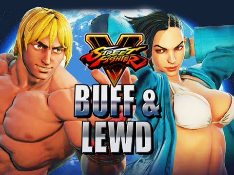 BUFF & LEWD - Road to Platinum w/Mods! (Street Fighter V Ranked)