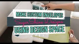 Make Envelopes Using Cricut Design Space